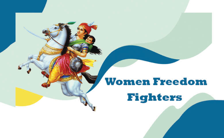 Fearless Women Freedom Fighters of India