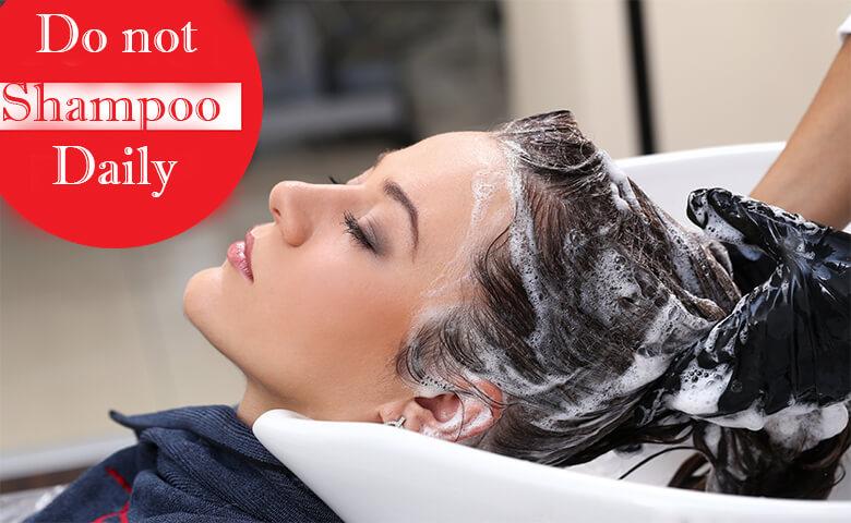 Do Not Shampoo Daily