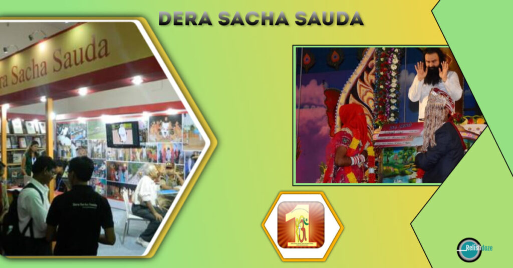 Dera Sacha Sauda works for 134 different kind of welfare activities - Relish Doze