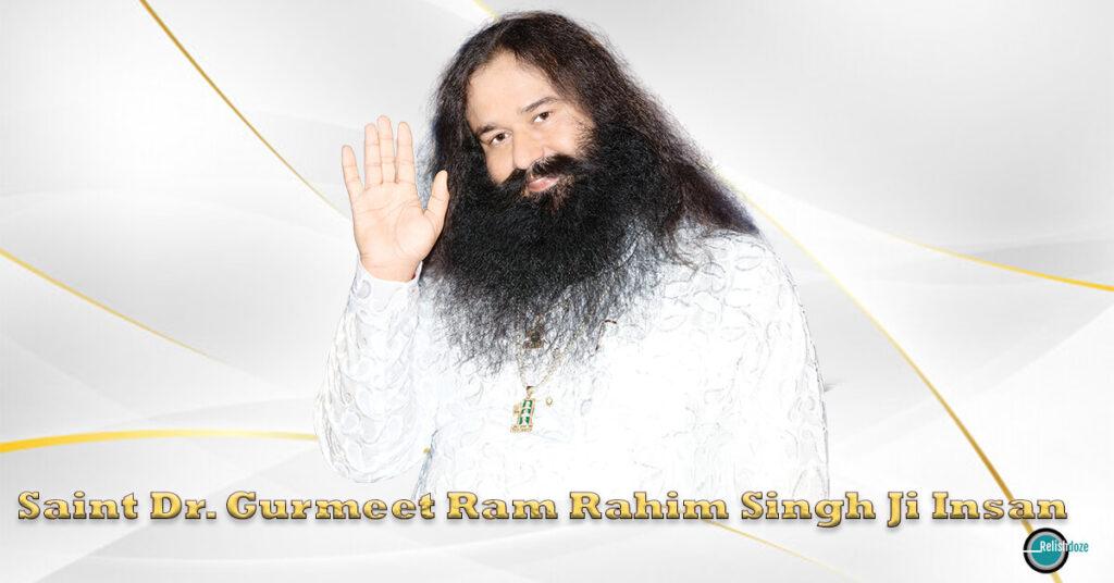 Saint Dr. Gurmeet Ram Rahim Singh Ji Insan - Relish Doze