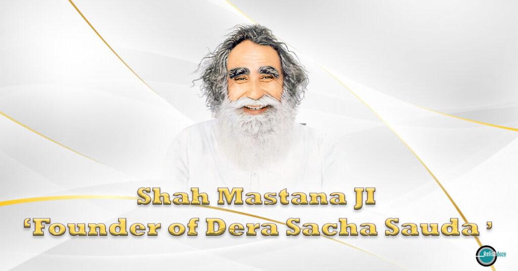 Shah Mastana Ji Maharaj - Dera Sacha Sauda - Relish Doze