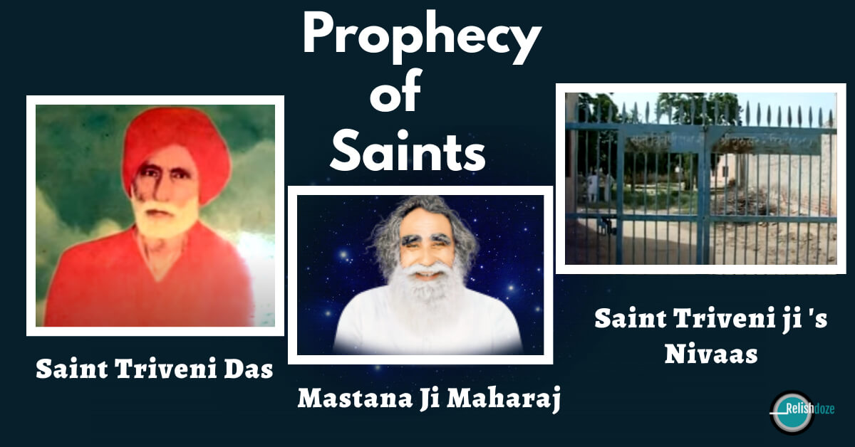 prophecy of Saint Triveni Das or Mastana Ji Maharaj - Relish Doze