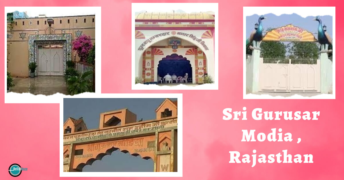 village named Sri Gurusar Modia, Rajasthan - Relish Doze